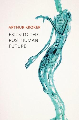 9780745671635: Exits to the Posthuman Future