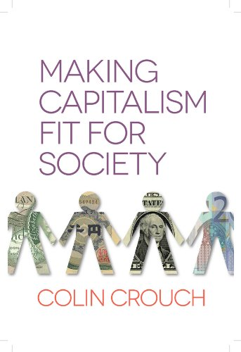 9780745672236: Making Capitalism Fit for Society