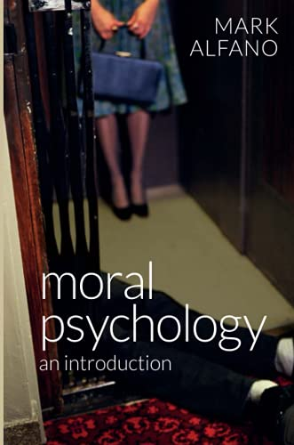 9780745672250: Moral Psychology: An Introduction