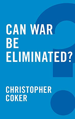 9780745679235: Can War Be Eliminated?