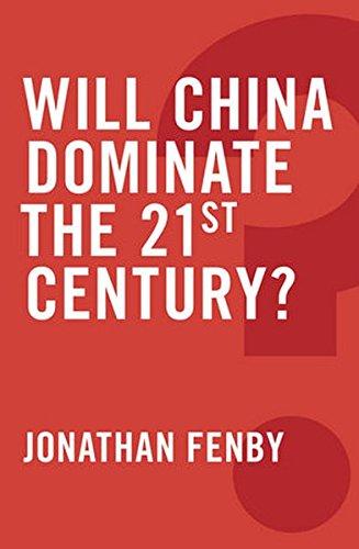 9780745679273: Will China Dominate the 21st Century?