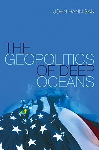 9780745680187: The Geopolitics of Deep Oceans