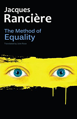 9780745680620: The Method of Equality: Interviews with Laurent Jeanpierre and Dork Zabunyan