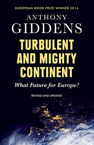 9780745680965: Turbulent and Mighty Continent: What Future for Europe?