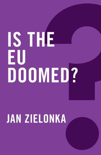 9780745683966: Is the EU Doomed?