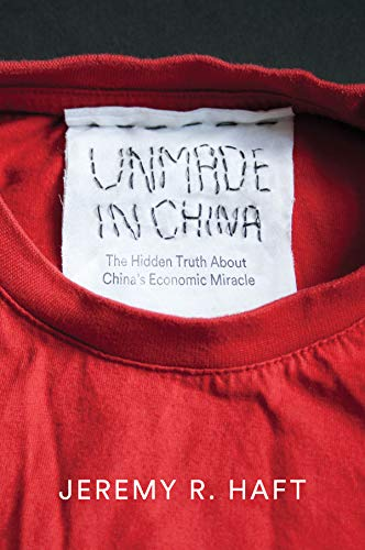 9780745684017: Unmade in China: The Hidden Truth about China's Economic Miracle