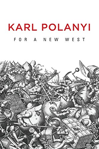 9780745684444: For a New West: Essays, 1919-1958