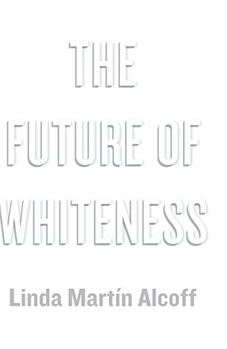 9780745685441: The Future of Whiteness