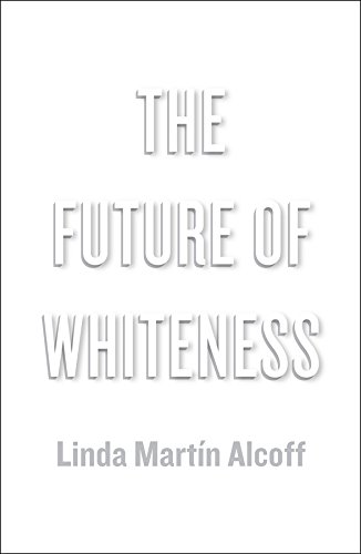 9780745685458: The Future of Whiteness