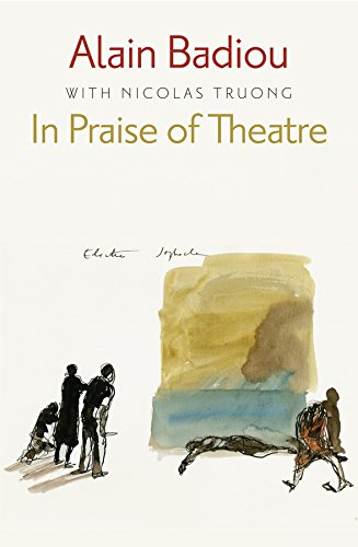 9780745686967: In Praise of Theatre
