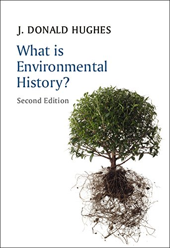9780745688435: What is Environmental History? (What is History?)