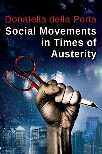 9780745688589: Social Movements in Times of Austerity: Bringing Capitalism Back Into Protest Analysis