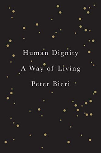 Human Dignity: A Way of Living