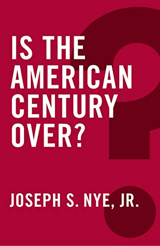 9780745690070: Is the American Century Over? (Global Futures)