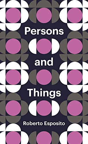 9780745690650: Persons and Things: From the Body's Point of View