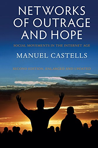 9780745695754: Networks of Outrage and Hope: Social Movements in the Internet Age
