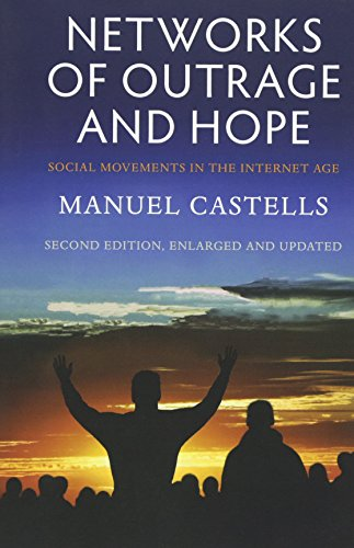 9780745695761: Networks of Outrage and Hope: Social Movements in the Internet Age