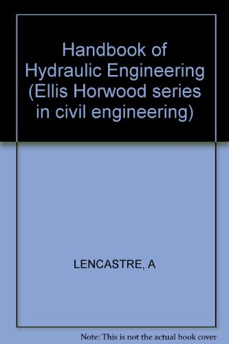 9780745800950: Handbook of Hydraulic Engineering (Ellis Horwood series in civil engineering)