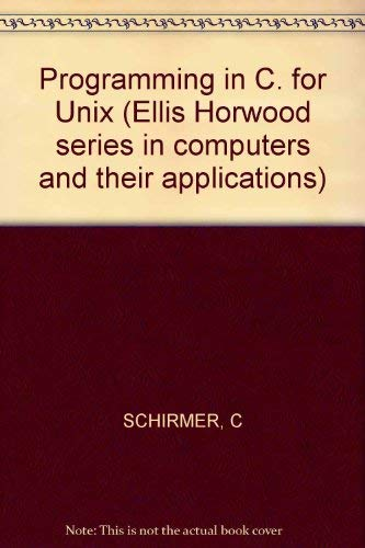 9780745800981: Programming in C. for Unix