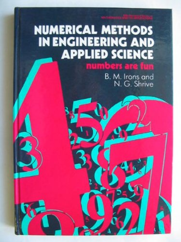 9780745801018: Numerical Methods in Engineering and Applied Science: Numbers are Fun (Ellis Horwood Series in Mathematics & Its Applications)