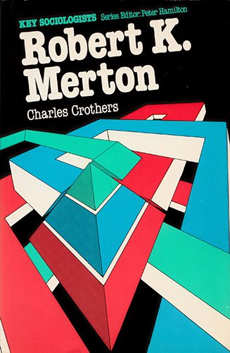 9780745801230: Robert Merton (Key Series)