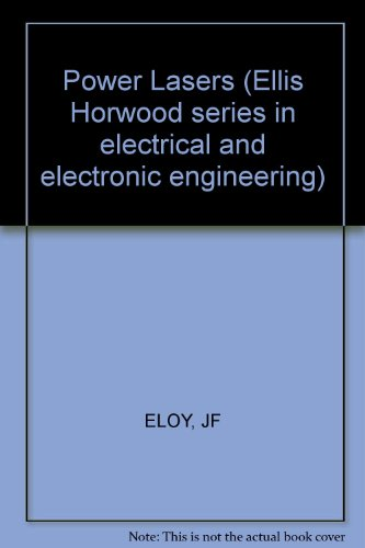 9780745801377: Power Lasers (Ellis Horwood series in electrical and electronic engineering)