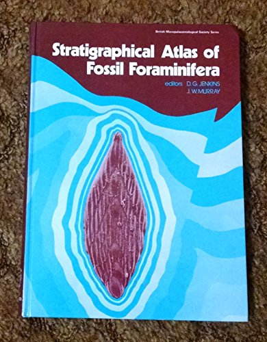 9780745801537: Stratigraphical Atlas of Fossil Foraminifera