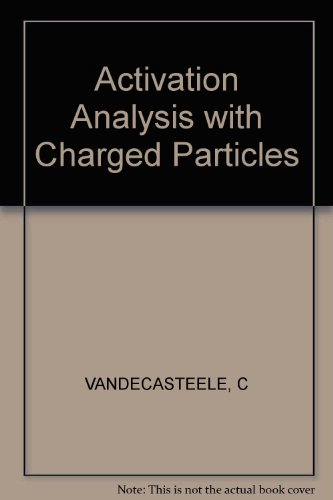 9780745801759: Activation Analysis with Charged Particles