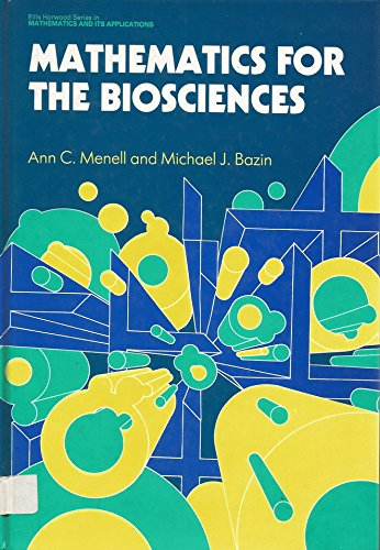 9780745804149: Mathematics for the Biosciences (Mathematics and its Applications)