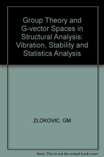 9780745804279: Group Theory and G-Vector Spaces in Structural Analysis: Vibration, Stability and Status