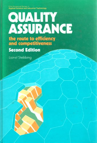 Quality Assurance: The Route to Efficiency and: L STEBBING