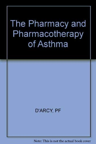 9780745805115: The Pharmacy and Pharmacotherapy of Asthma (Ellis Horwood series in pharmaceutical technology)