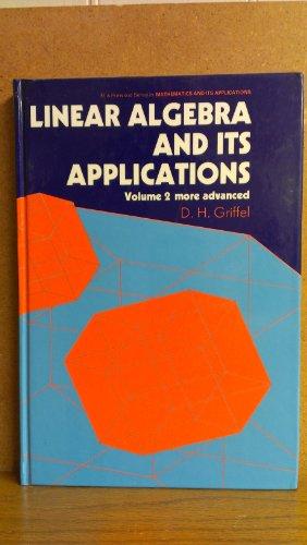 9780745805818: Griffel: Linear Algebra & Its Applications - More Advanced (Cloth) V 2