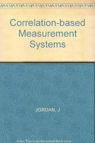 Correlation-Based Measurement Systems (Ellis Horwood Series in Electrical and Electronic ...
