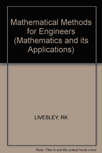 9780745807140: Mathematical Methods for Engineers (Mathematics and its Applications)