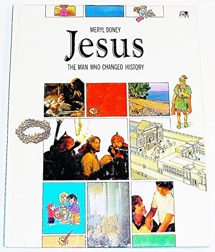 Jesus: The Man Who Changed History (Lion Factfinder): Round, Graham, Doney, Meryl