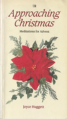 9780745911212: Approaching Christmas: Meditations for Advent