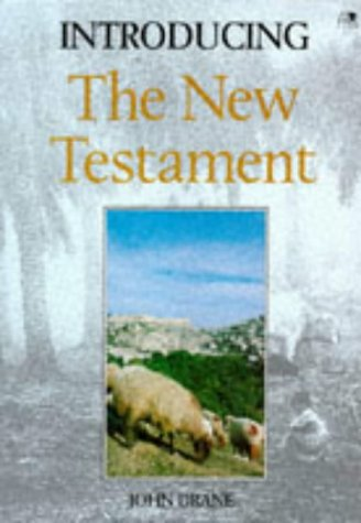 Introducing the New Testament: John W. Drane