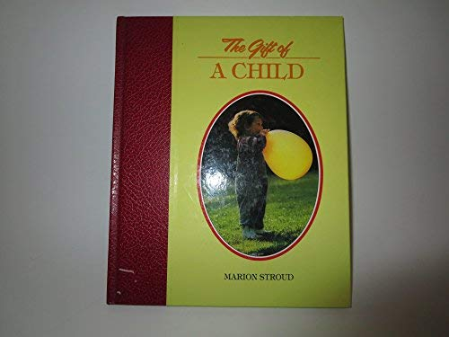 9780745912271: The Gift of a Child (The