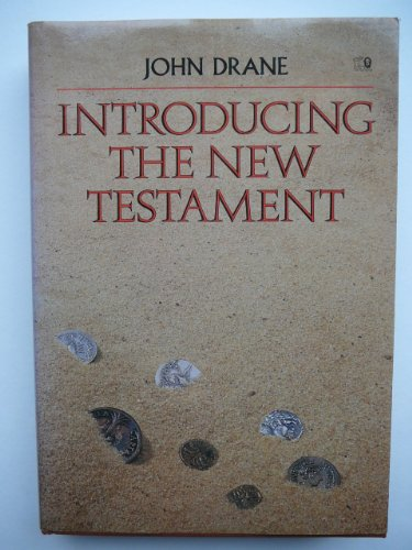 Introducing the New Testament: Drane, John W.