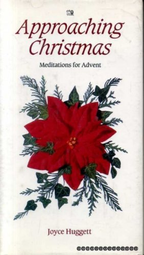 9780745913322: Approaching Christmas: Meditations for Advent