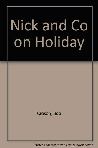 9780745913469: Nick and Co on Holiday