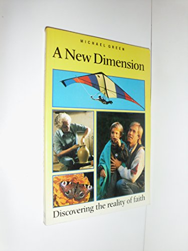 A New Dimension (9780745914428) by Michael Green