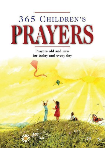 9780745914541: 365 Children's Prayers: Prayers Old and New for Today and Everyday