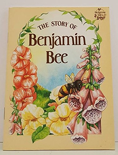 9780745915012: The Story of Benjamin Bee (Hedgerow Tales)