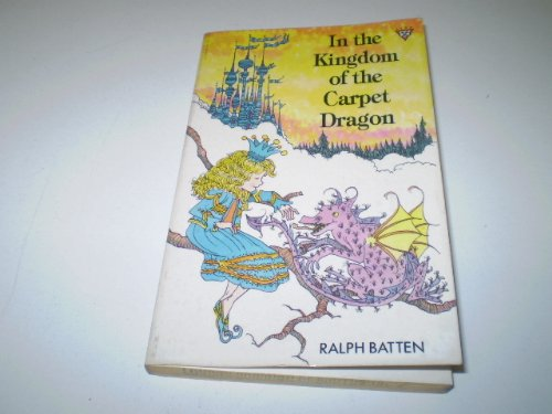 9780745915333: The Kingdom of the Carpet Dragon