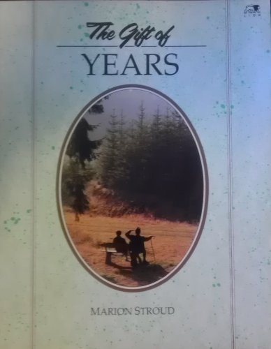 "Gift of Years (The ""Gift"" Series) (9780745916439) by Stroud, Marion"