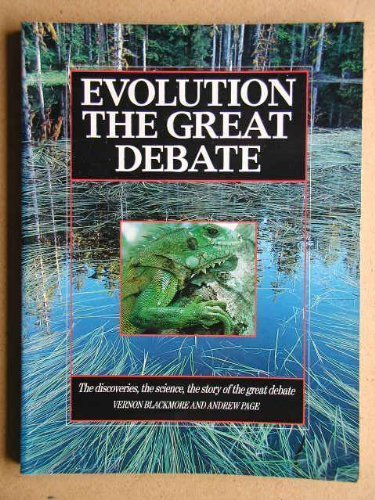 9780745916507: Evolution: The Great Debate : The Discoveries, the Science, the Stories of the Great Debate
