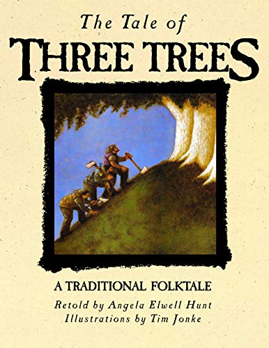 9780745917436: The Tale of Three Trees: A Traditional Folktale