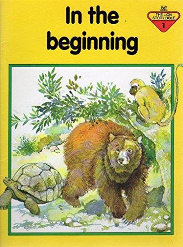 In the Beginning (The Lion story bible)